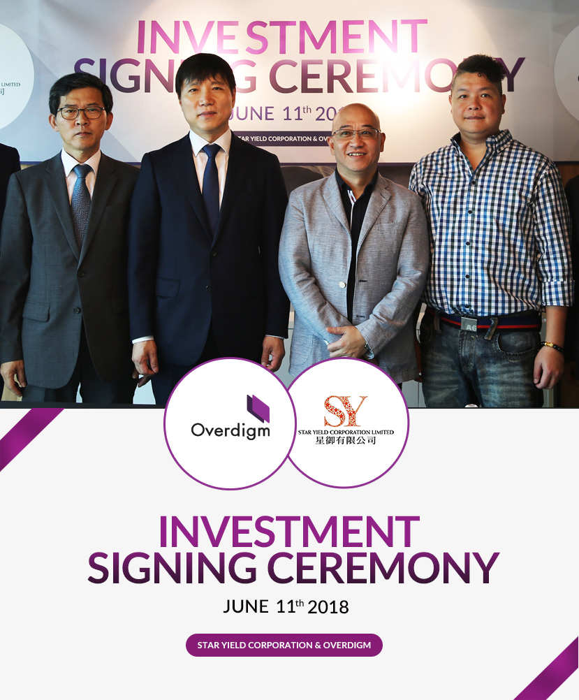 Overdigm, Hongkong Star Yield Signed The Investment Contract!